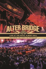 Alter Bridge: Live at the Royal Albert Hall (featuring The Parallax Orchestra)