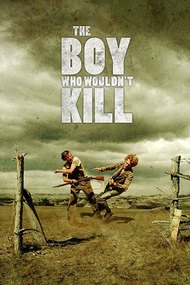 The Boy Who Wouldn't Kill
