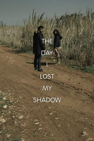 The Day I Lost My Shadow