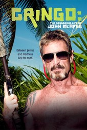 Gringo - The Dangerous Life of John McAfee