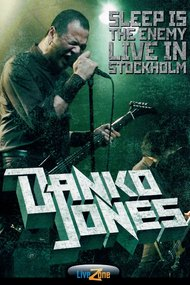 Danko Jones: Sleep Is The Enemy - Live In Stockholm