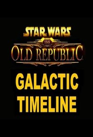 swtor: galactic timeline