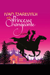 Ivan Tsarevich and the Changing Princess