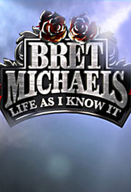 Bret Michaels Life as I Know It