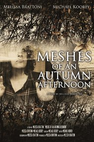 Meshes of an Autumn Afternoon