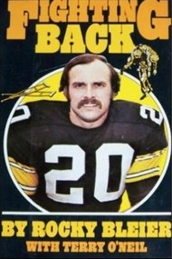 Fighting Back: The Rocky Bleier Story