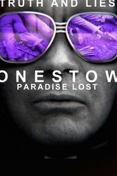 Truth and Lies: Jonestown