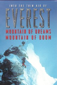 Everest: Mountain of Dreams, Mountain of Doom