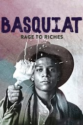Basquiat: Rage to Riches