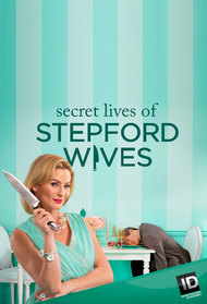 Secret Lives of Stepford Wives