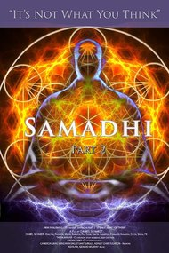 Samadhi Part 2: It's Not What You Think