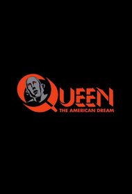 Queen : The American Dream