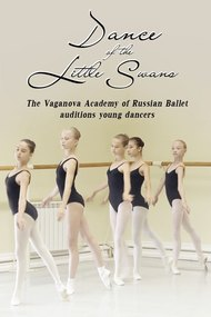 Dance of the Little Swans: Vaganova Academy Auditions Young Dancers