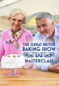 The Great British Baking Show Masterclass