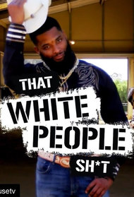 That White People Shit