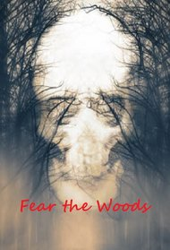 Fear the Woods