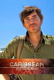 Carribean with Simon Reeve