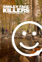 Smiley Face Killers: The Hunt for Justice