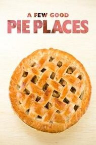 A Few Good Pie Places