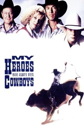 My Heroes Have Always Been Cowboys
