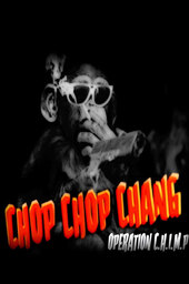 Chop Chop Chang: Operation C.H.I.M.P