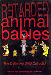Retarded Animal Babies