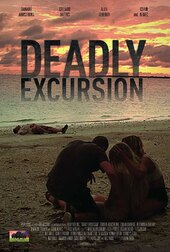 Deadly Excursion