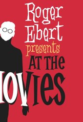 Ebert Presents At The Movies