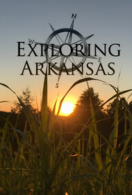 Exploring Arkansas