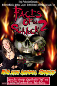 Faces of Schlock Vol. 2