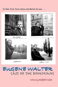 Eugene Walter: Last of the Bohemians