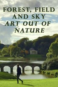 Forest, Field & Sky: Art Out of Nature
