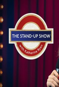 The Stand-Up Show With Katherine Ryan