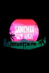 Sanchez Get High: Pritchard VS Dainton