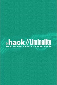 .hack Liminality: In the Case of Kyoko Tohno