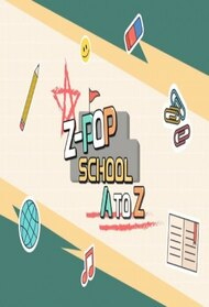 Z-POP SCHOOL: A to Z