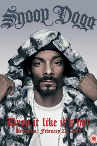 Snoop Dogg: Drop It Like It's Hot
