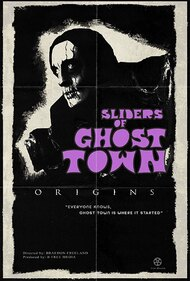 Sliders of Ghost Town: Origins