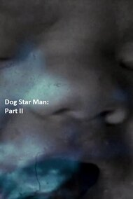 Dog Star Man: Part II