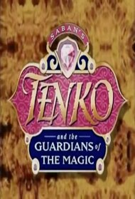 Tenko and the Guardians of Magic