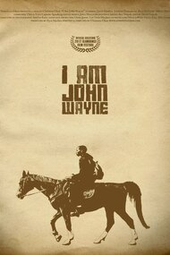 I Am John Wayne