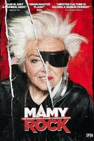 Mamy Rock: The Amazing Story of a Very Young Old Person