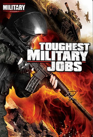 Toughest Military Jobs