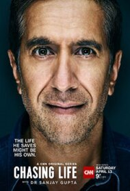 Chasing Life with Dr. Sanjay Gupta