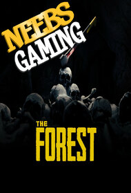 Neebs Gaming - The Forest