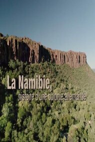 Namibia: The Story of a German Colony