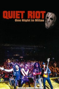 Quiet Riot: One Night in Milan