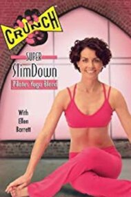 Crunch: Super SlimDown - Yoga/Pilates Blend