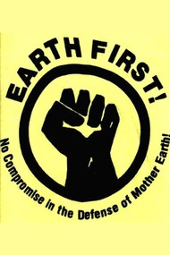Earth First! The Politics of Radical Environmentalism