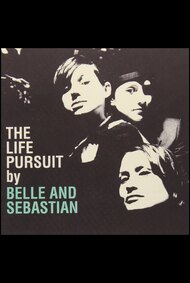 Belle & Sebastion: The Life Pursuit
